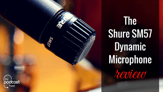 the shure sm57 dynamic microphone a podcasting review. Black Bedroom Furniture Sets. Home Design Ideas