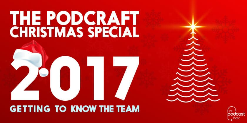 The Podcraft 2017 Christmas Special