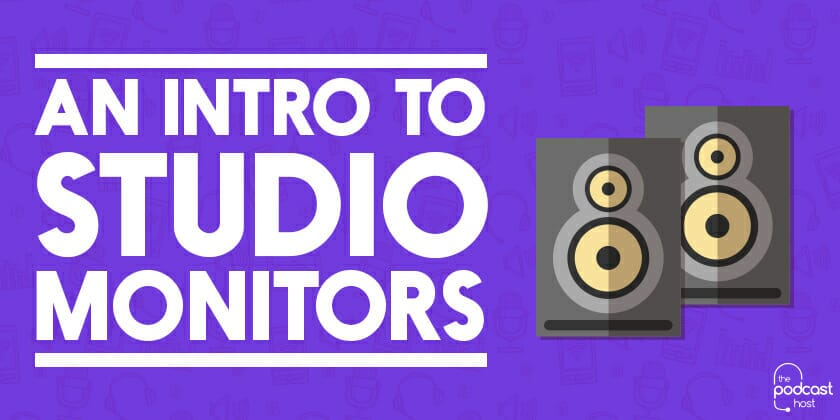How to Monitor Your Sound When Recording & Editing a Podcast